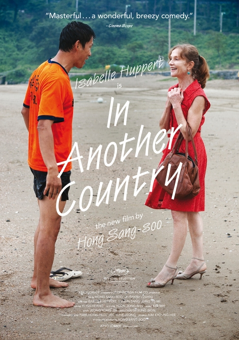 Hong Sang-Soo's IN ANOTHER COUNTRY, from Kino Lorber, stars Isabelle Huppert.